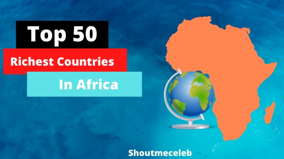 Top 50 Richest African Countries (1)