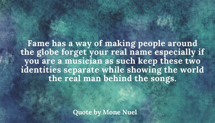 Mone Nuel popularity Quotes