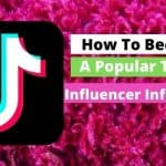 How To become a popular TikTokInfluencer In Africa Infographic